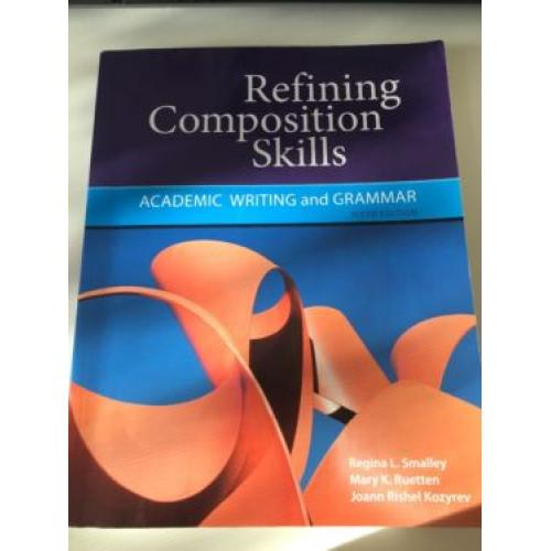 Refining Composition Skills- Academic Writing and Grammar